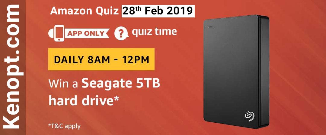 Amazon Quiz 28 Feb 2019 Answers Today: Chance to Win Seagate 5TB Hard Drive