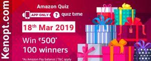 Amazon Quiz 18 March 2019 Answers – Win 500 Amazon Pay Balance