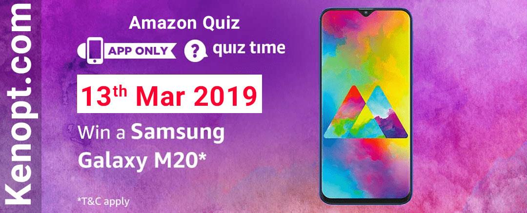 Amazon Quiz 13 March 2019 Answers – Win Samsung Galaxy M20 smartphone