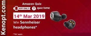 Amazon Quiz 14 March 2019 Answers – Win Sennheiser Headphones