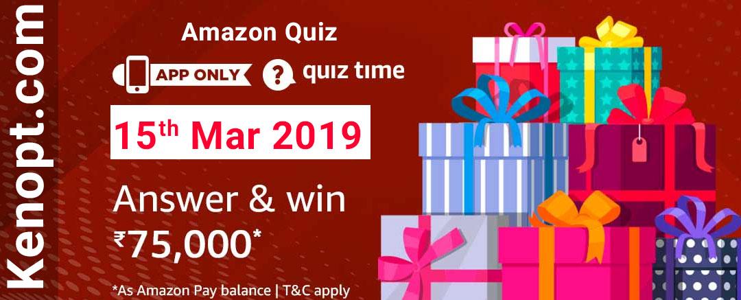 Amazon Quiz 15 March 2019 Answers – Win 75000 Amazon pay balance