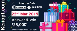 Amazon Quiz 22  March 2019 Answers – Win Rs.25000 pay balance Today