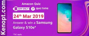 Amazon Quiz 24  March 2019 Answers – Win a Samsung Galaxy S10e Today