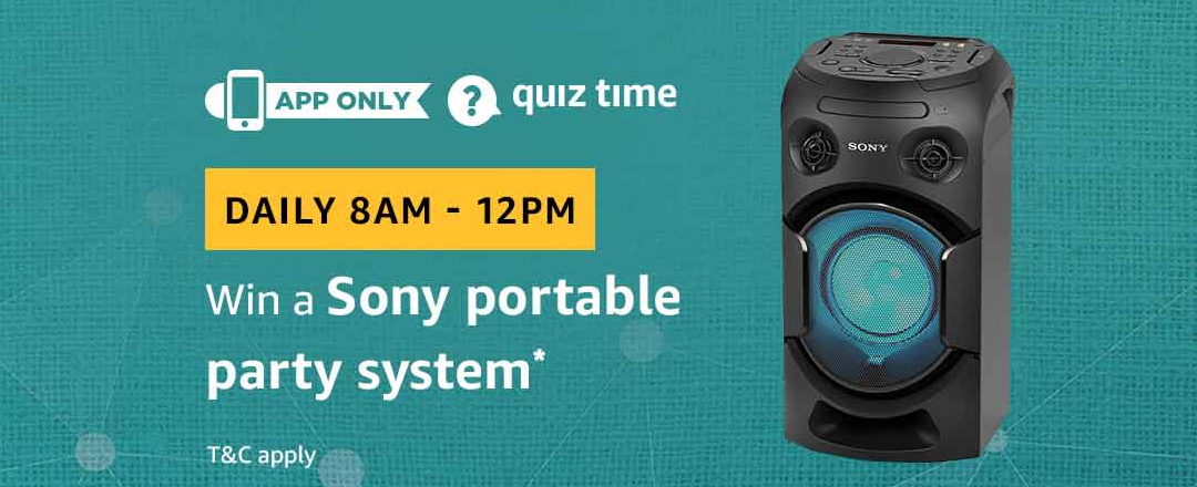 Amazon Quiz 5 March 2019 Answers – Win Sony Portable Party System Today