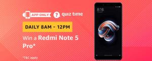 Amazon Quiz 6 March 2019 Answers – Win Redmi Note 5 Pro Today