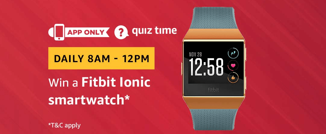 Amazon Quiz 7 March 2019 Answers – Win Fitbit Ionic Smartwatch