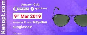 Amazon Quiz 9 March 2019 Answers – Win Ray-Ban Sunglasses