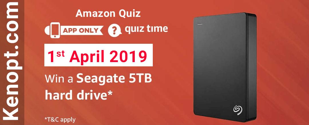 Amazon Quiz 1 April 2019 Answers – Win a Seagate 5TB hard drive Today