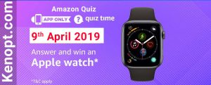 Amazon Quiz 9 April 2019 Answers – win an Apple watch Today