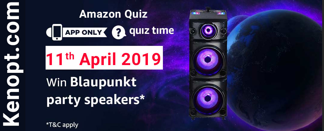 11 April 2019 Amazon Quiz Answers – win Blaupunkt Party Speaker Today