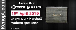 Amazon Quiz Answers 19 April 2019  – win Marshall Wobern Speakers Today