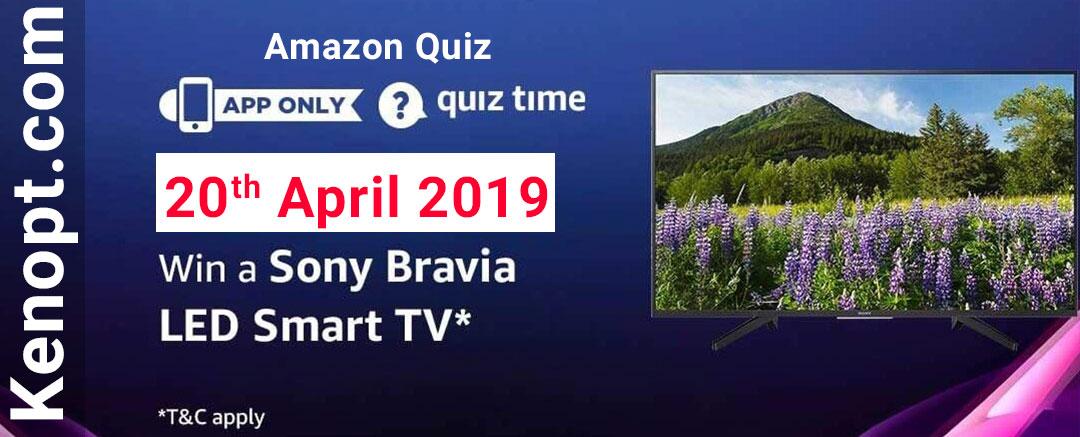 Amazon Quiz Answers 20 April 2019  – win Sony Bravia LED Smart TV Today