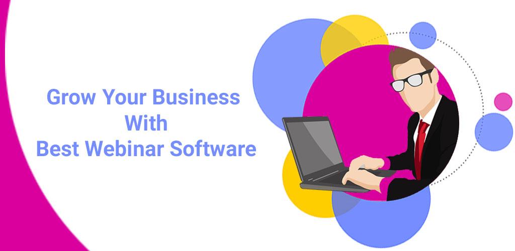 10 Best Webinar Software in 2020 to Grow Your Online Business