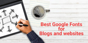 Top 24 Best Google Fonts for Blogs and websites in 2020 for legibility