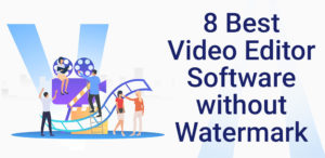 8 Best Open Source Video Editor software with no watermark for YouTube, Facebook and IGTV